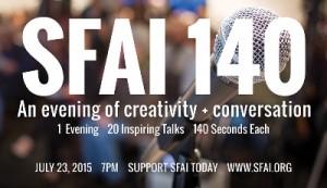SFAI140: July 23, 2015. 1 evening - 20 talks - 140 seconds each